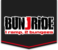 Bun J Ride 1 ramp 2 bungees